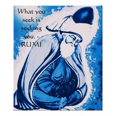 What you seek is seeking you. - RUMI Posters so please read the important details before your purchasing anyway here is the best buyDiscount Deals          What you seek is seeking you. - RUMI Posters Review on the This website by click the button below...