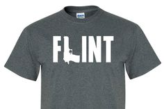 FLINT MICHIGAN Tee SHIRT great as a gift for Men, women, and children!! Gun, shoot, shooting, hood, near death, tee043 by funsales on Etsy https://www.etsy.com/listing/270993774/flint-michigan-tee-shirt-great-as-a-gift