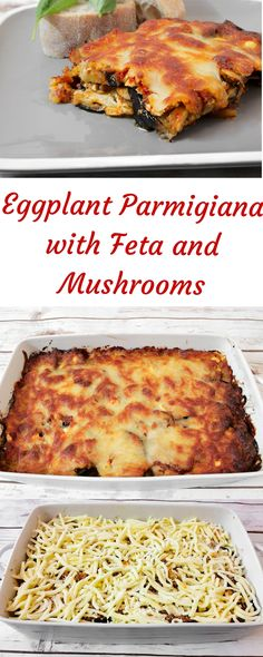 Delicious and simple recipe for eggplant parmigiana with feta and mushrooms. A blend of Mediterranean flavors in your plate. Eggplant Mushroom Recipe, Eggplant Recipes, Mushroom Recipes, Vegetarian Recipes, Cooking Recipes, Healthy Recipes, Vegetable Dishes, The Fresh, Vegetarische Rezepte