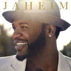 Jaheim - Appreciation Day
