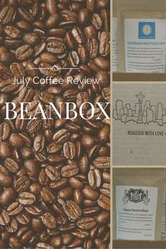 July Bean Box Sample Unboxing  BeanBox is a monthly supplier of large and sample size copy from Seattle Roasters.  #beanbox #unboxing #subscriptionbox #fsolife