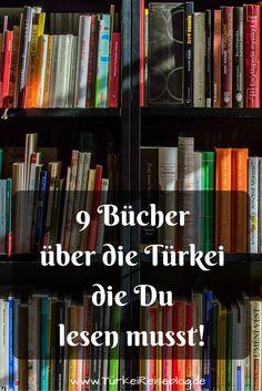 9 Bücher über und aus der Türkei die du lesen musst findest du in meinem neuen Blogbeitrag!  - http://www.tuerkeireiseblog.de/buecher-ueber-die-tuerkei/