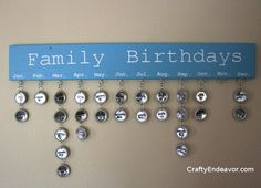 Family Birthdays Calendar - would make slightly differently, but love the concept!