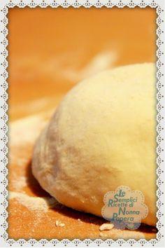 Le semplici ricette di Nonna Papera: IMPASTO PER PIZZA