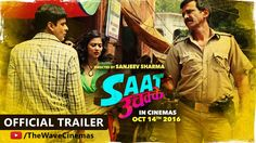 The funniest official trailers of upcoming Bollywood moviesSaat Uchakkey…