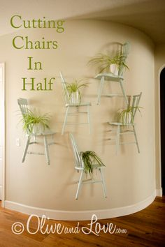 Half Chairs On Wall