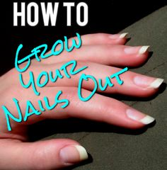 How to Actually Grow Out Your Nails. Good, clear directions, awesome! #nailcare