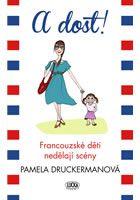 """Na knihu """"A dost! Francouzské děti nedělají scény"""" od Pamely Druckermanové nedám dopustit. Díky ní spí můj dvou a půl měsíční syn celou noc. Kniha vtipně a mile srovnává přístup Francouzů a Američanů k výchově dětí. Ne všechny tipy lze využít v Českém prostředí, ale spoustu tipů a rad považuji za opravdu hodně užitečných."""