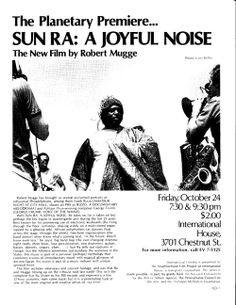 """A Poster announcing the premier of Sun Ra's film """"A Joyful Noise"""",from 1980"""