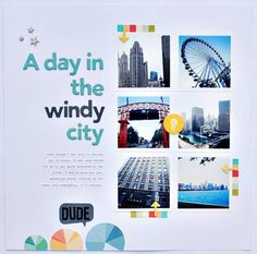 #papercraft #scrapbooking #layout    A day in the windy city by *paperandglue* at Studio Calico