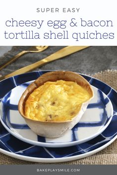 The easiest & yummiest Cheesy Egg and Bacon Tortilla Shell Quiches ever! Simply fill store-bought tortilla shells with a creamy quiche filling and bake!