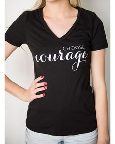 Choose Courage Graphic T-Shirt