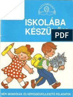 Iskolába készülök Prep School, After School, Infancy, Document Sharing, Child Development, Classroom Management, Teaching Kids, Diy For Kids, Activities For Kids