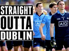 Dublin gaa straight outta Dublin Gaelic Quotes, Trance, Dublin, Football, Inspirational, Youtube, Trance Music, Futbol, American Football