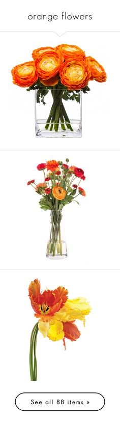 """""""orange flowers"""" by the-one-and-only-ellie ❤ liked on Polyvore featuring home, home decor, floral decor, flowers, floral, plants, decor, filler, fake flower bouquets and faux flowers"""