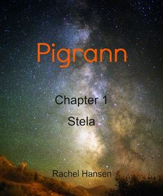 Pigrann - Chapter 1: Stela Follow link for a short science fiction story. The first in a sci-fi serial repin for others to read!