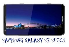 Know The Complete Samsung Galaxy S3 Specs