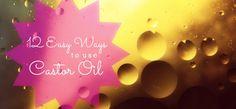 Castor oil beauty treatments