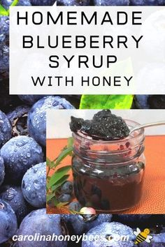 Enjoy the delicious nutrition of homemade blueberry syrup with honey instead of processed sugar. #carolinahoneybees #blueberrysyrup #rawhoney