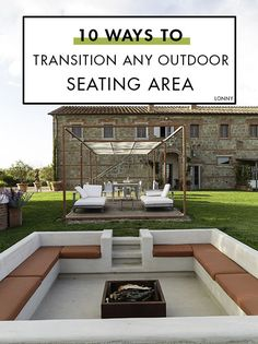 10 Ways to Transition Any Outdoor Seating Area