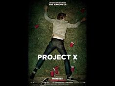 Project X - Theme song : Kid Cudi, Pursuite of #happiness   I'm on the pursuit of happiness and I know everything that shines ain't always gonna be gold  I'll be fine once I get it, I'll be good