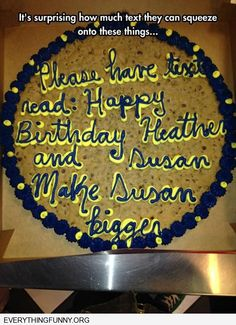 funny cake fails please have text read happy birthday heather and susan make heather bigger written on cake fail