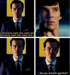 I totally love that Moriarty's cell ringtone is the Beegees Stayin' Alive! That's one of my favourite songs!