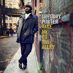 Gregory Porter - Take Me To The Alley on 2LP