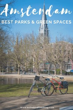 Amsterdam Travel: The Best Parks in Amsterdam : As the Bird flies... Travel, Writing, and Other Journeys Amsterdam Today, Amsterdam Things To Do In, Living In Amsterdam, Visit Amsterdam, Amsterdam Travel Guide, Europe Travel Guide, Travel Guides, Travel Advice, Budget Travel