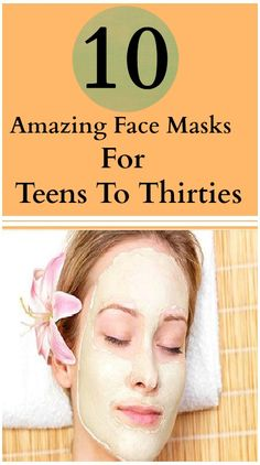 Amazing Face Masks For Teens To Thirties
