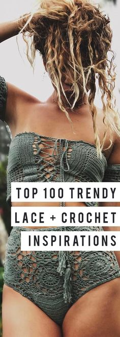 Top one hundred lace and crochet inspiration looks for the spring.