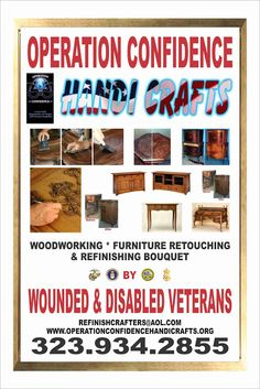 Operation Confidence - Woodworking * Furniture Retouching & Refinsihing Bouquet by Wounded & Disabled Veterans, Los Angeles, CA  www.operationconfidencehandicrafts.org