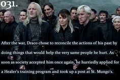 I like to think that Draco turned out well after everything he went through.