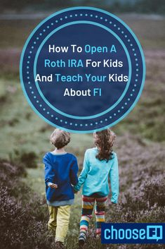 How To Open A Roth IRA For Kids And Teach Your Kids About FI – Finance tips, saving money, budgeting planner Investing Money, Saving Money, Opening An Ira, Roth Account, High Yield Savings Account, Fund Accounting, Budget Planner