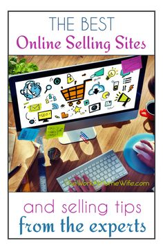 Excellent list of online selling sites plus tips from people earning big profits from them