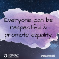 everyone can be respectful & promote equality Proverbs 21, Be A Nice Human, Press Release, Social Justice, Beautiful Words, Equality, Feminism, Let It Be, Board