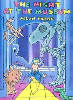 """Read """"The Night At The Museum"""" by Milan Trenc available from Rakuten Kobo. Here is the original inspiration for the blockbuster Night At The Museum movies—starring Ben Stiller—from Century F. Books Turned Into Movies, Books Vs Movies, Big Books, Family Movie Night, Family Movies, Comedy Pictures, Funny Pictures, Best Children Books, Childrens Books"""