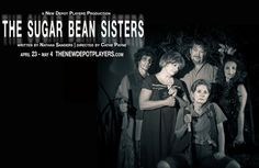 Written by Nathan Sanders and Directed by Cathe Payne, Sugar Bean Sisters will open on April 23 at the Rockdale Council for the Arts Black Box Theater. For Ticket info go to the New Depot Players' website at www.thenewdepotplayers.com