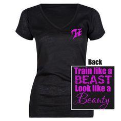 Train like a beast look like a beauty Tuff Enough T-Shirt tuffenoughgear.com