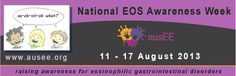 August 11-17, 2013 is National EOS Awareness Week in Australia. Go to www.healthaware.org for link to more information.
