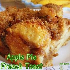 Apple Pie French Toast Casserole. Imagine the tastes and smells when this comes out of the oven! Top with some nice, homemade custard, whipped cream or even a blob of ice cream. Oh Myyyyy!