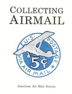 Collecting Airmail American Air, Stamp Collecting, Airmail, Personalized Items, Cards, Collection, Maps, Playing Cards