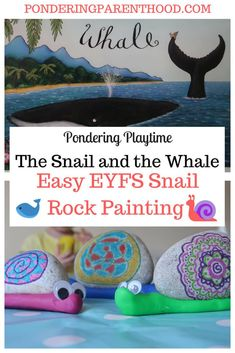 An easy EYFS rock painting activity linked to The Snail and the Whale by Julia Donaldson. Forest School Activities, Eyfs Activities, Nursery Activities, Painting Activities, Spring Activities, Creative Activities, Kindergarten Activities, Preschool Activities, Activities For Kids