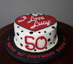 I love Lucy 50th birthday cake by cakespace - Beth (Chantilly Cake Designs), via Flickr
