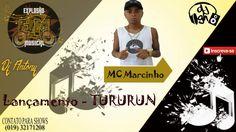 MC Marcinho - Tururun - DJ GH
