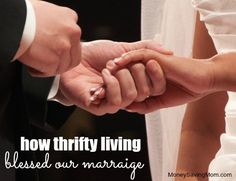 Money woes plague many marriages. This blogger found being thrifty actually BLESSED her marriage.