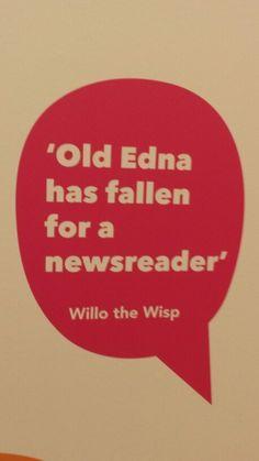 Willo the Wisp quote.