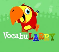VocabuLarry - everyone's favorite parrot teaches new words.