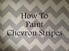 After spending far too much time on Pinterest I became obsessed with painting a wall of Chevron stripes inBaby Boy's room. But whenever...