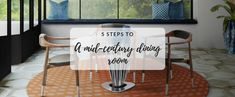 Get a Mid-Century Dining Room with These 5 Easy Steps | www.essentialhome.eu/blog